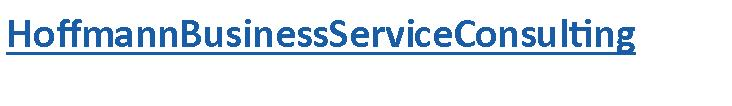 HoffmannBusinessServiceConsulting Mobil 01723929769